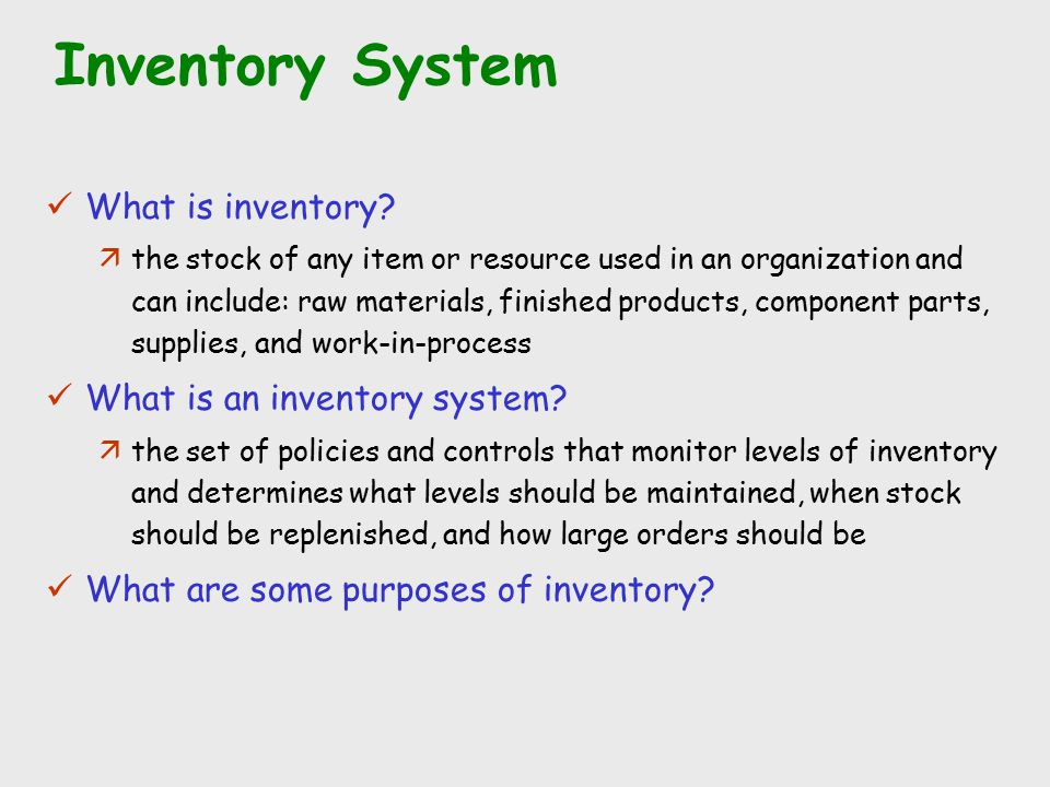 Inventory System What is inventory What is an inventory system