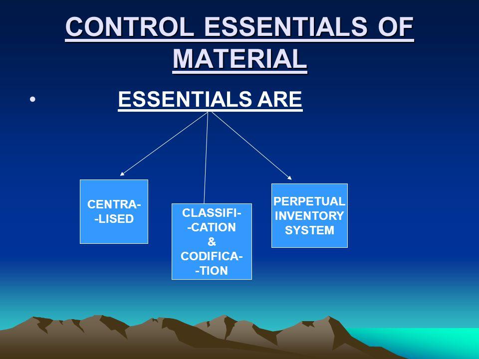 CONTROL ESSENTIALS OF MATERIAL