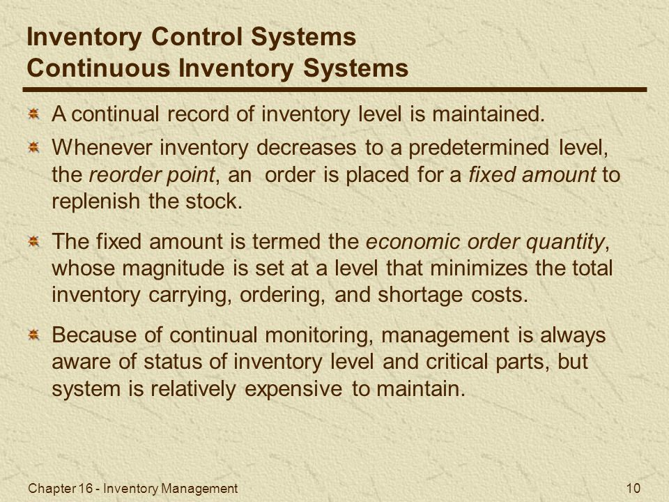 Inventory Control Systems Continuous Inventory Systems