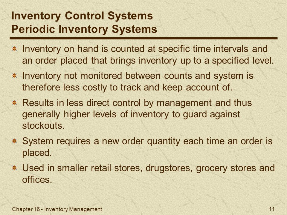Inventory Control Systems Periodic Inventory Systems