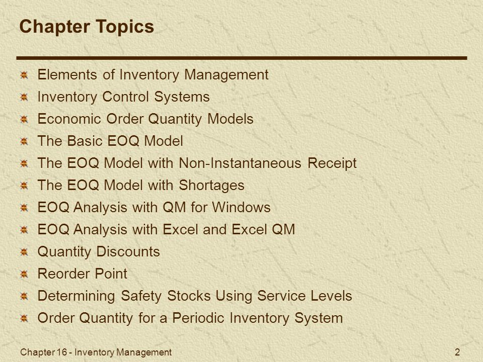 Chapter Topics Elements of Inventory Management