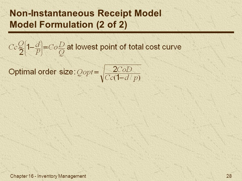 Non-Instantaneous Receipt Model Model Formulation (2 of 2)