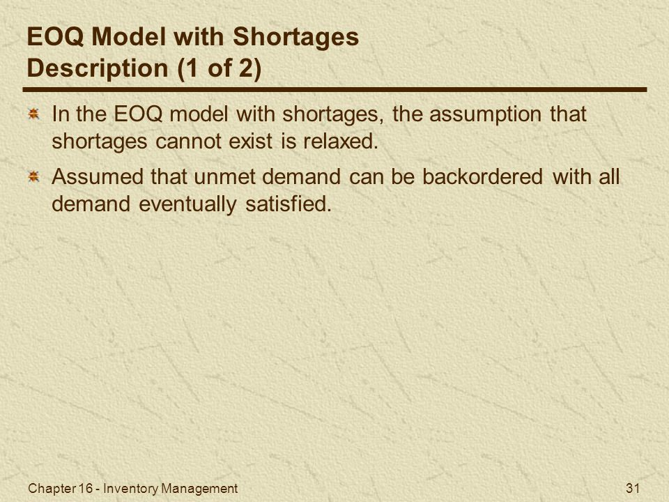 EOQ Model with Shortages Description (1 of 2)