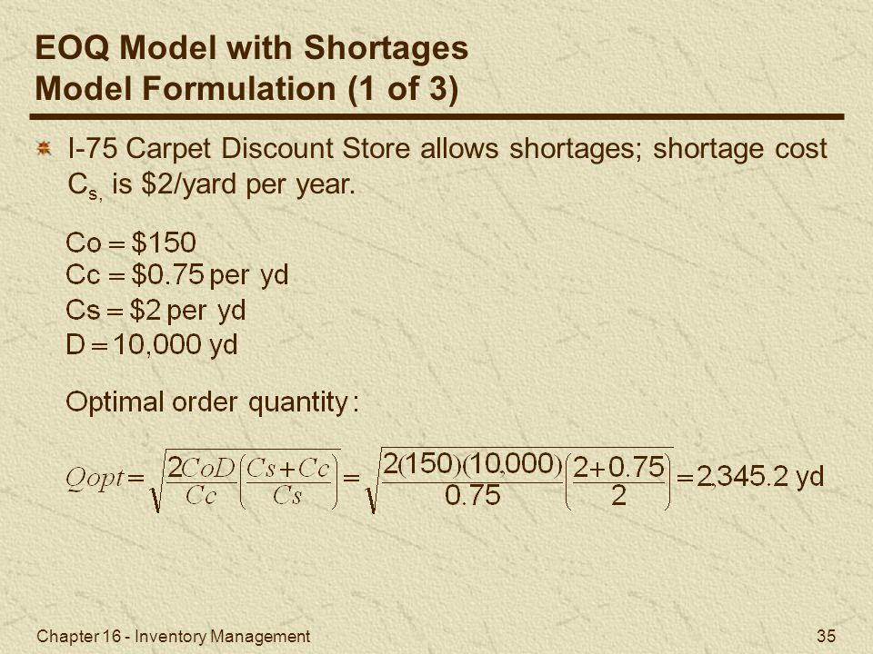 EOQ Model with Shortages Model Formulation (1 of 3)