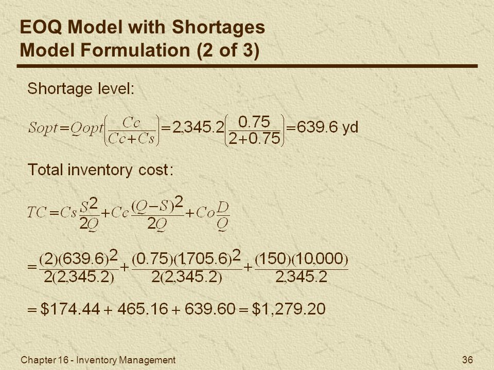 EOQ Model with Shortages Model Formulation (2 of 3)