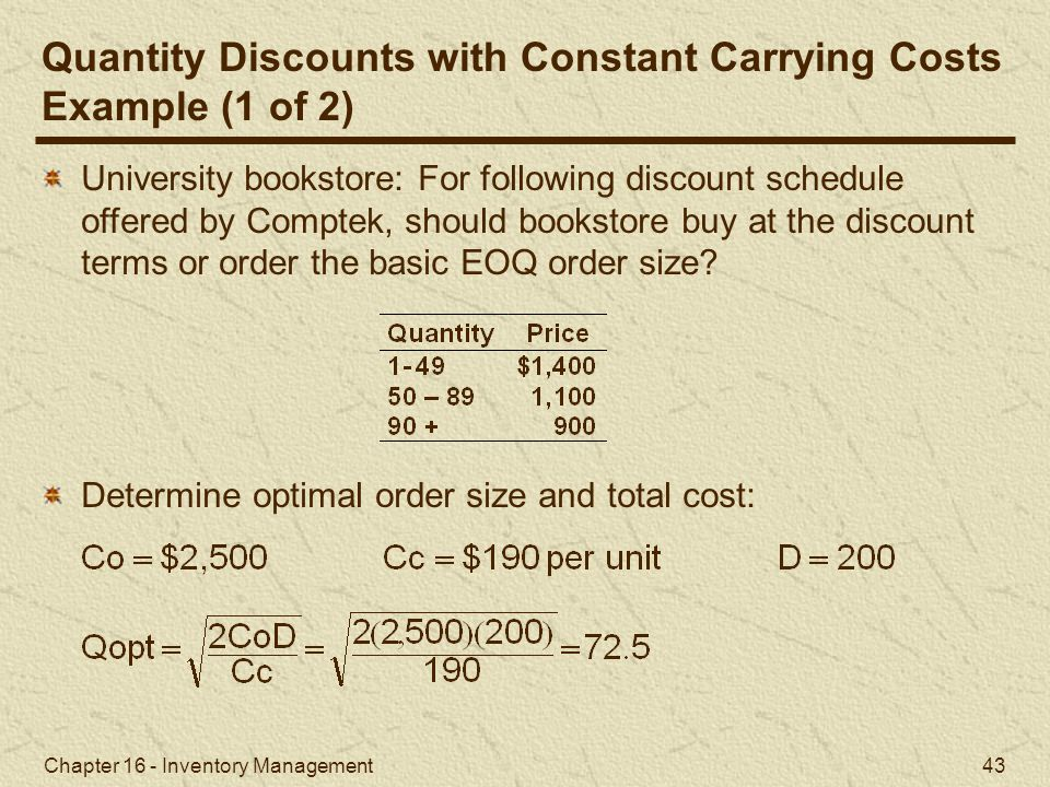 Quantity Discounts with Constant Carrying Costs Example (1 of 2)