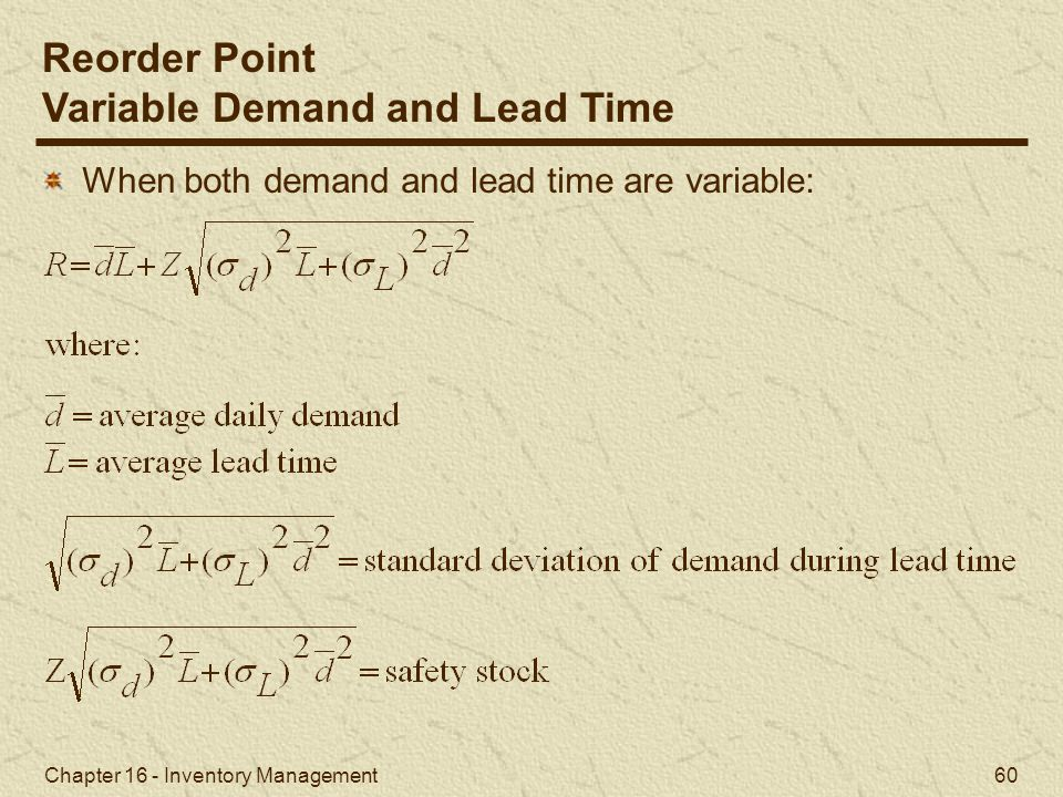 Variable Demand and Lead Time