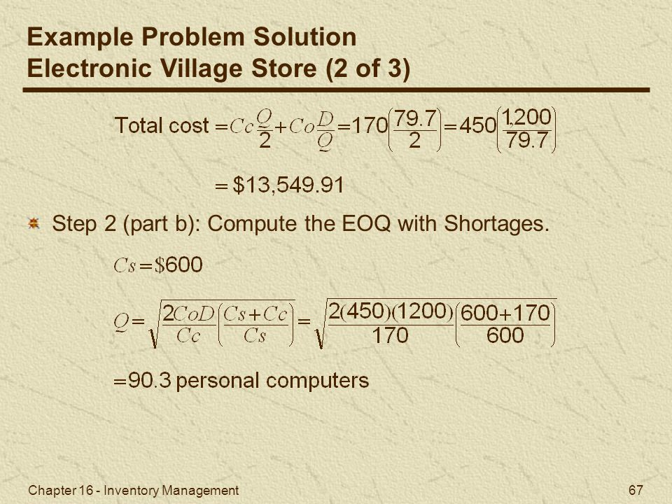 Example Problem Solution Electronic Village Store (2 of 3)