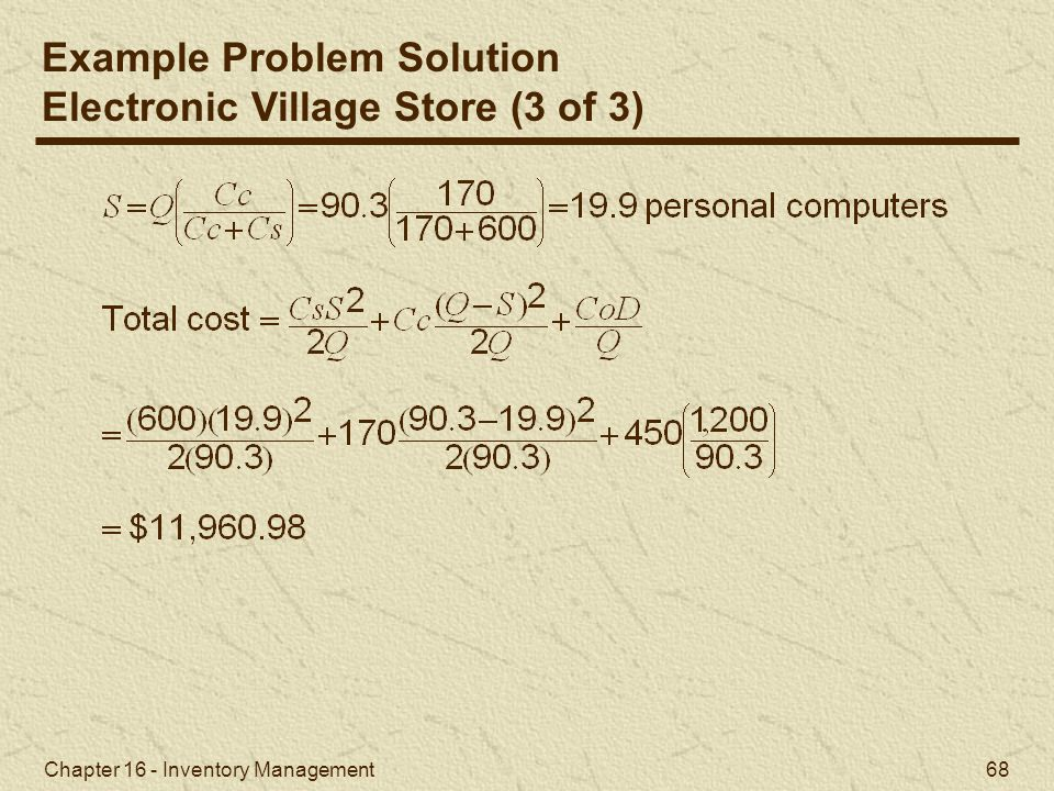 Example Problem Solution Electronic Village Store (3 of 3)