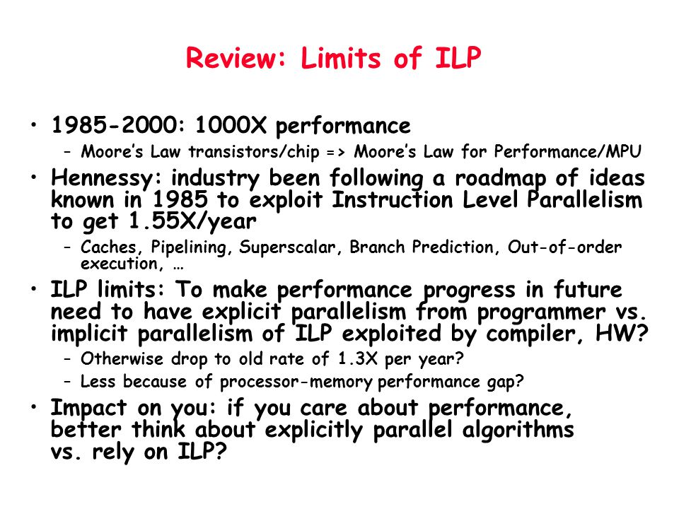 Review: Limits of ILP 1985-2000: 1000X performance