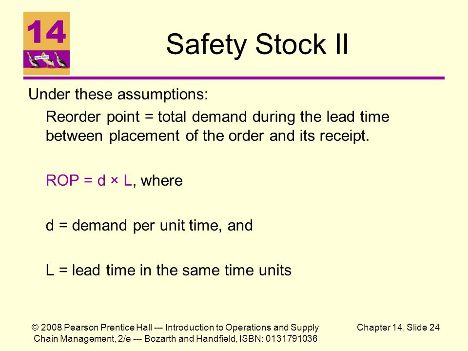 Safety Stock II Under these assumptions: