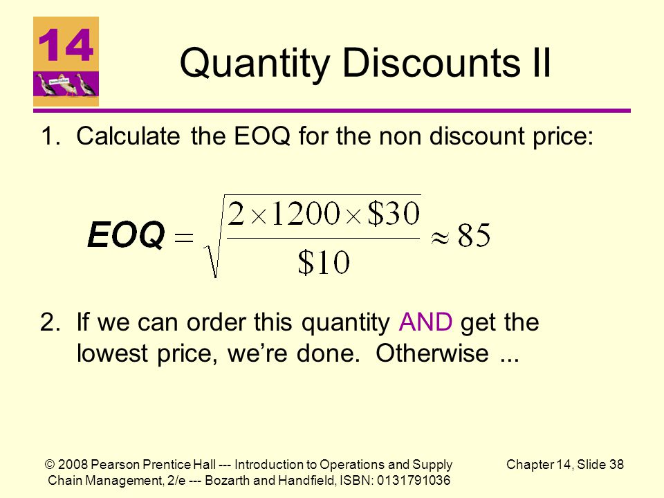 Quantity Discounts II 1. Calculate the EOQ for the non discount price: