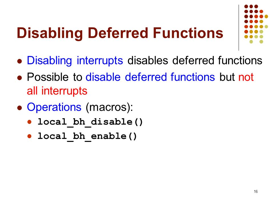 Disabling Deferred Functions