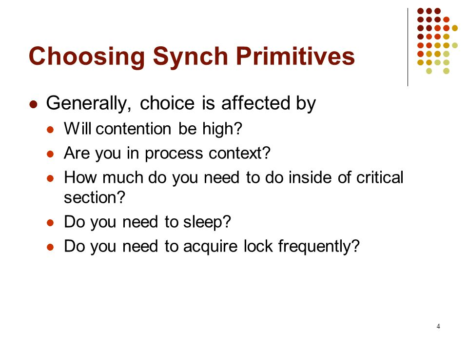 Choosing Synch Primitives