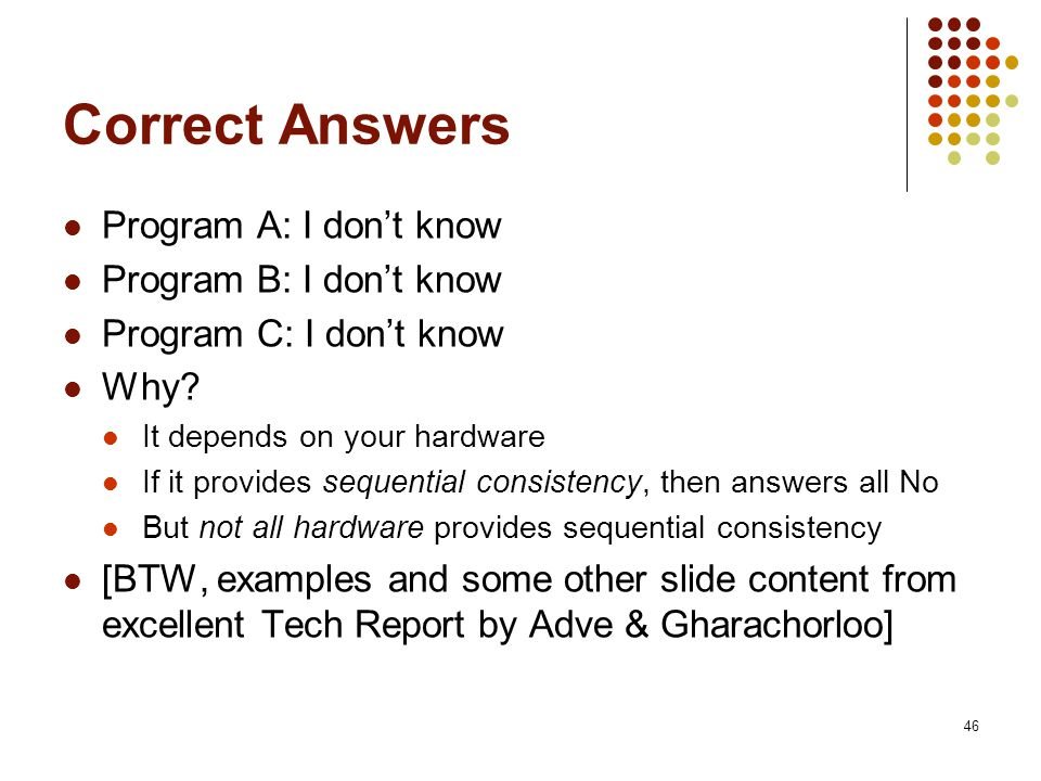 Correct Answers Program A: I don't know Program B: I don't know