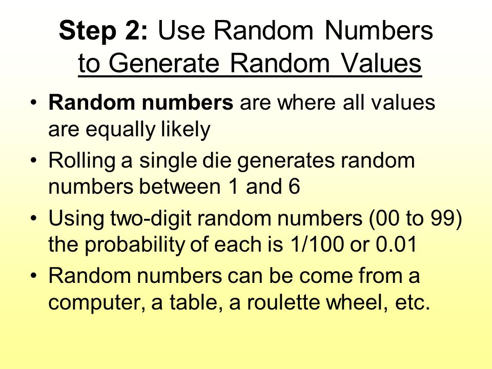 Step 2: Use Random Numbers to Generate Random Values