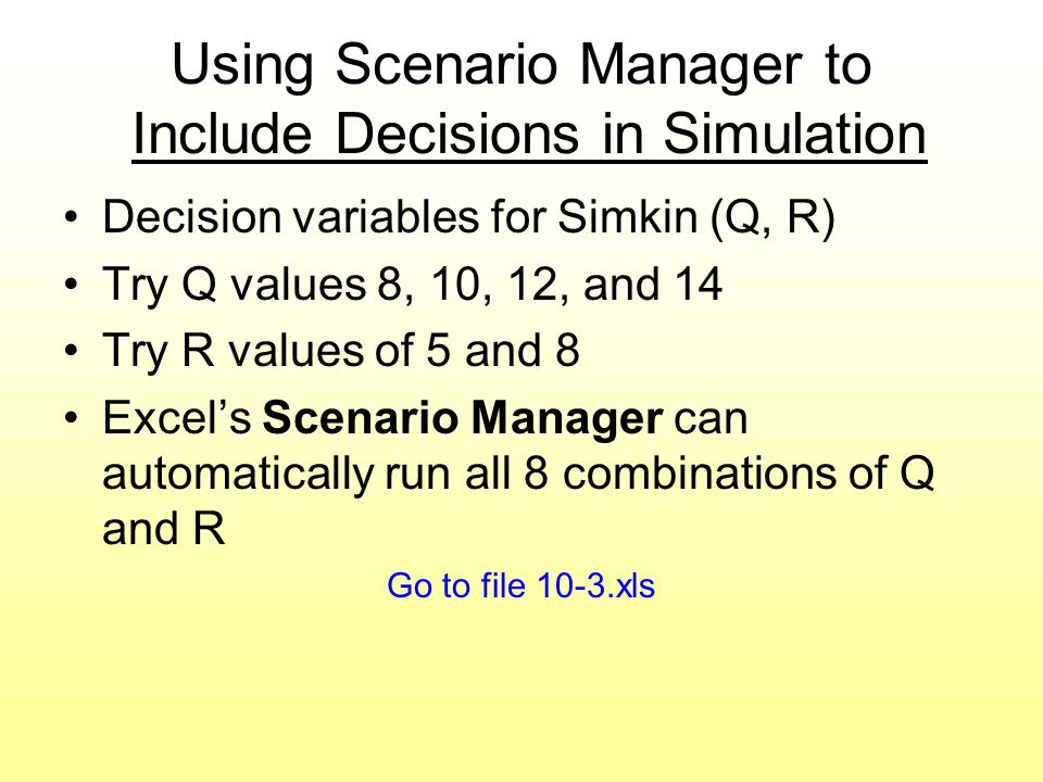 Using Scenario Manager to Include Decisions in Simulation