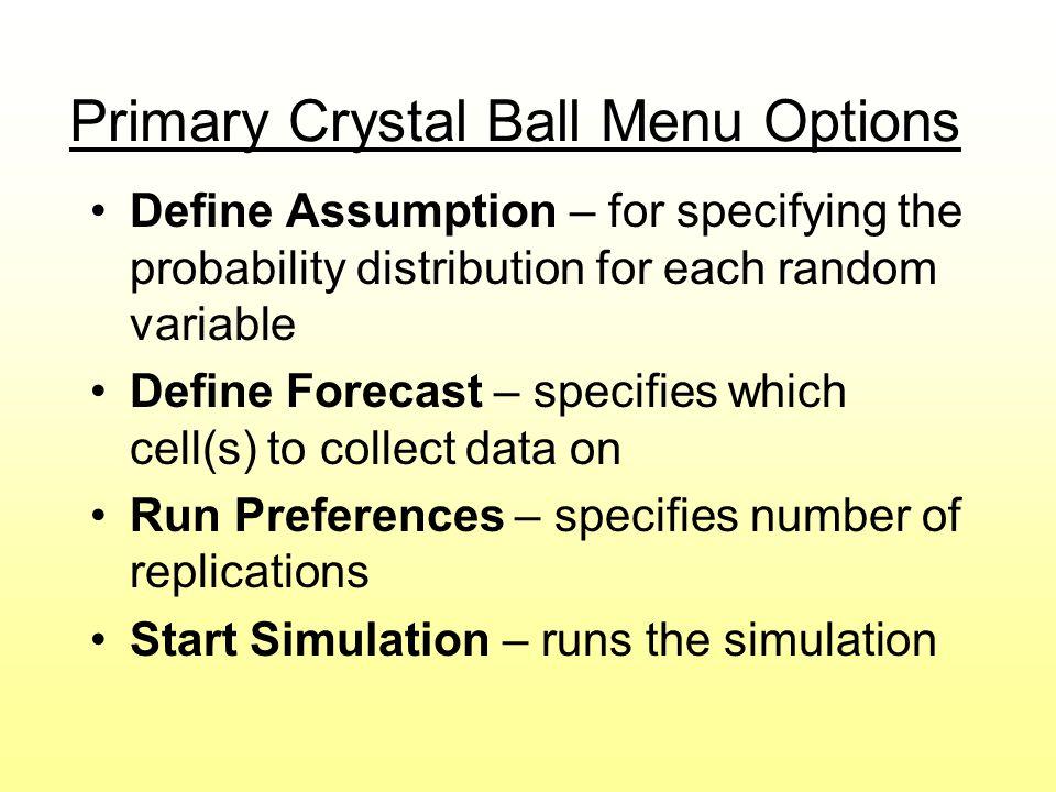 Primary Crystal Ball Menu Options