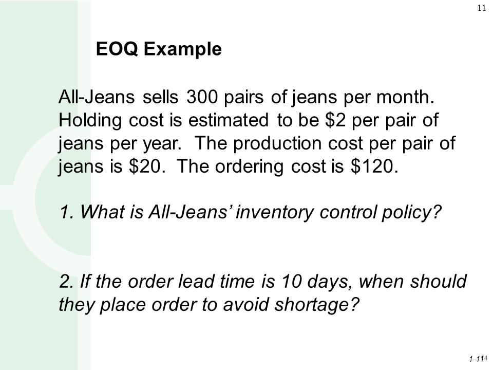 1. What is All-Jeans' inventory control policy