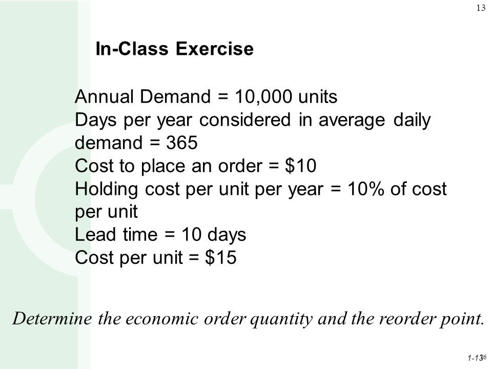 Days per year considered in average daily demand = 365