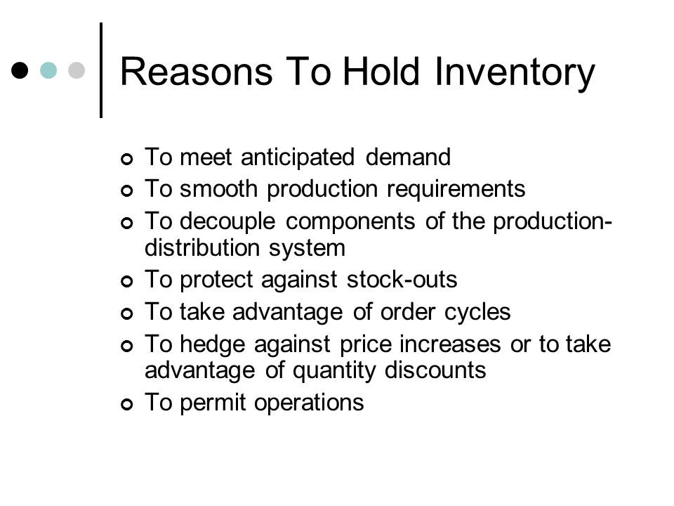 Reasons To Hold Inventory