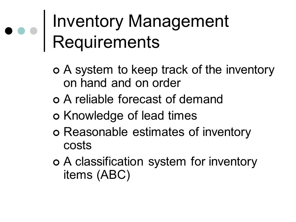 Inventory Management Requirements