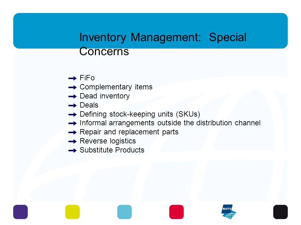 Inventory Management: Special Concerns