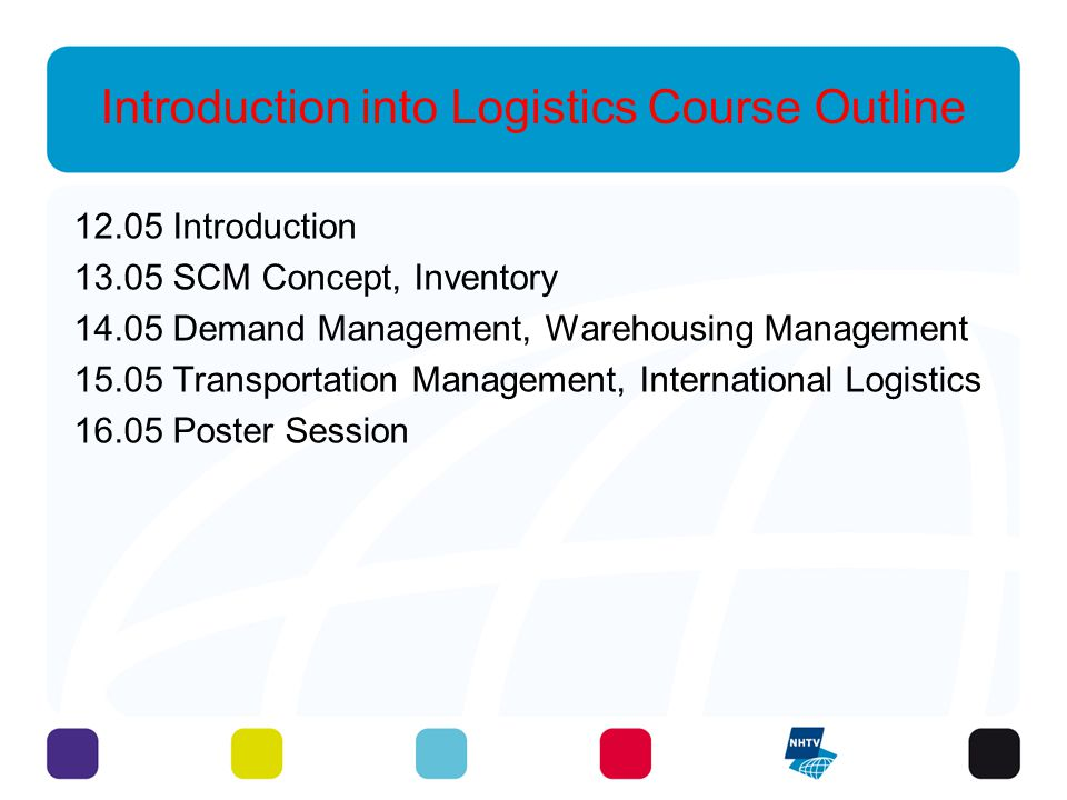 Introduction into Logistics Course Outline