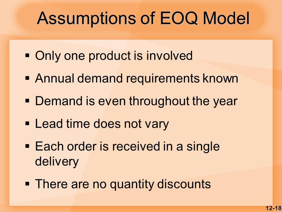 Assumptions of EOQ Model