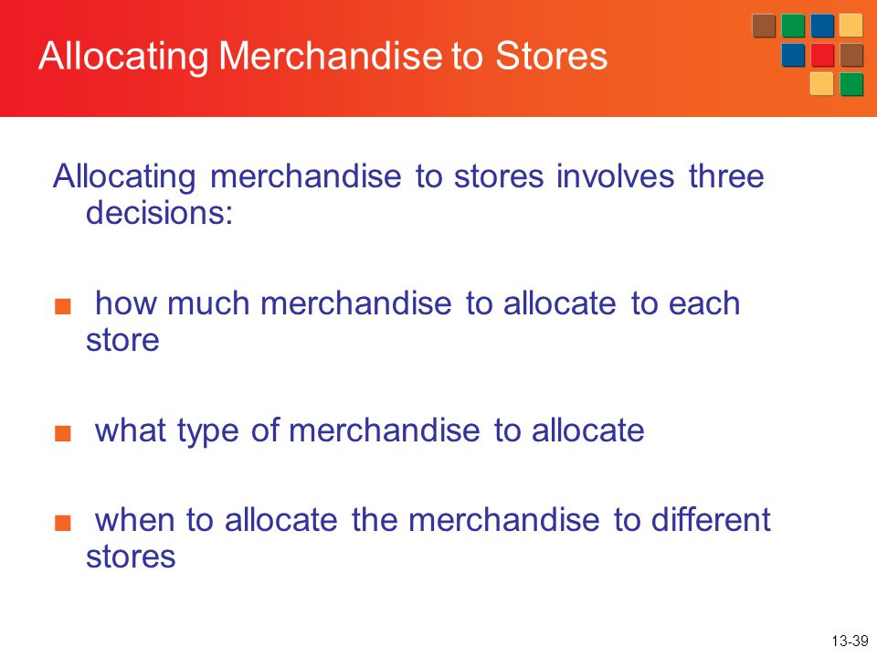 Allocating Merchandise to Stores
