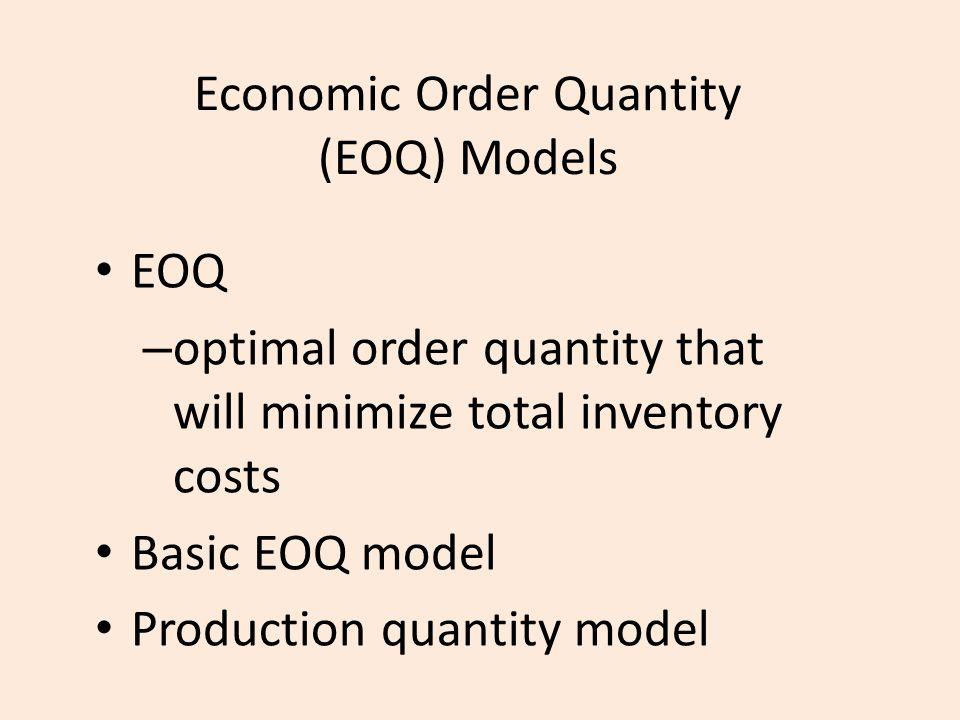 Economic Order Quantity (EOQ) Models