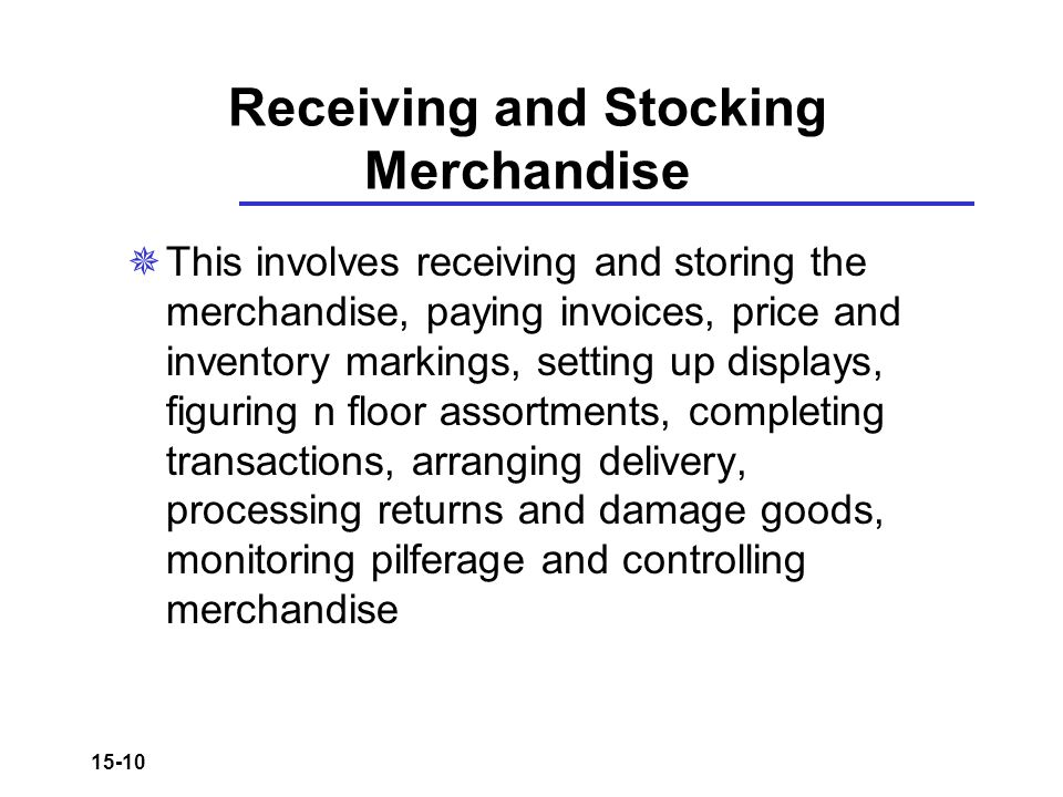 Receiving and Stocking Merchandise