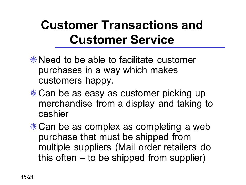 Customer Transactions and Customer Service
