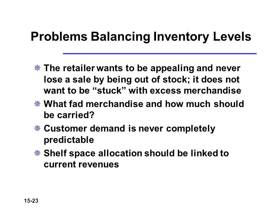 Problems Balancing Inventory Levels