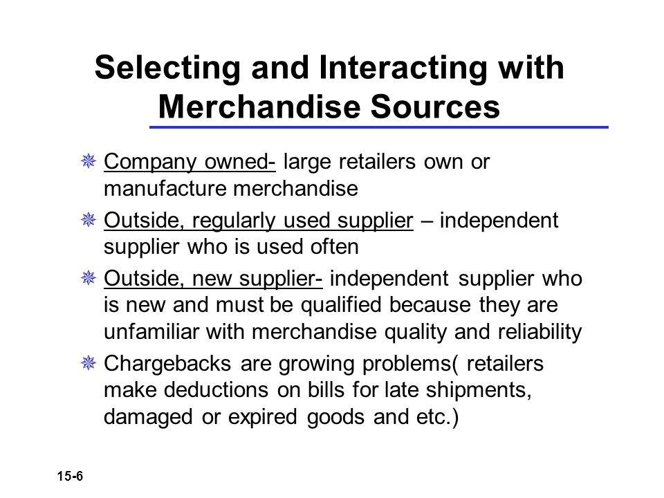 Selecting and Interacting with Merchandise Sources