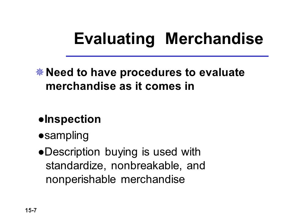 Evaluating Merchandise