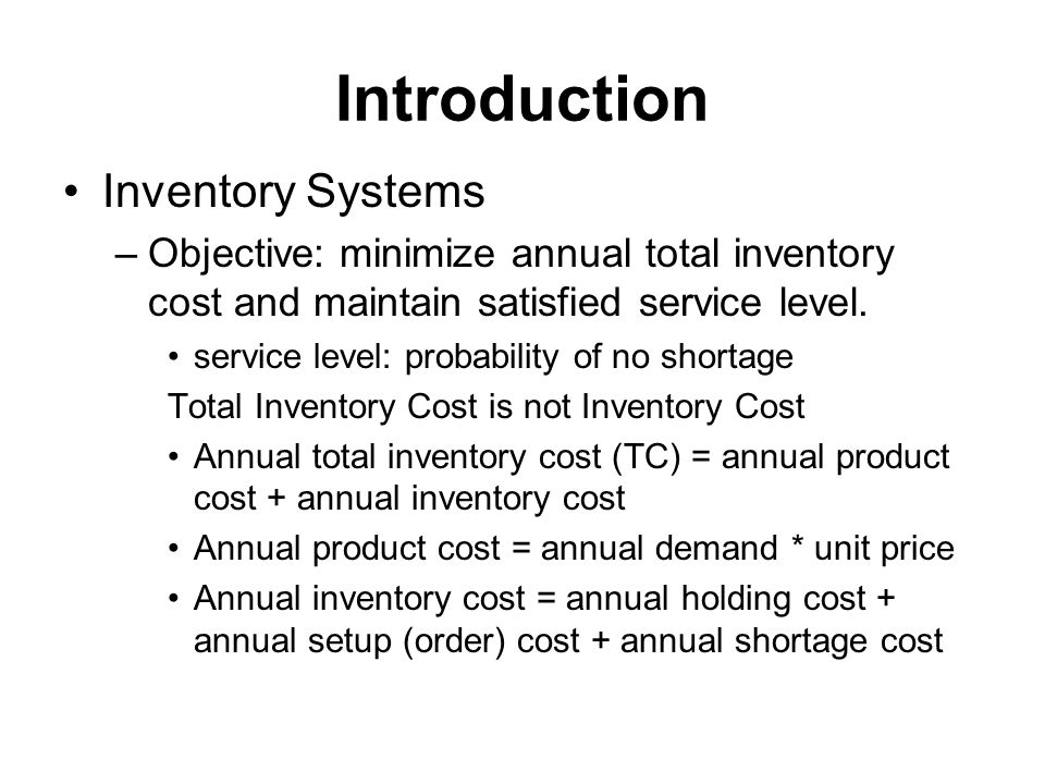 Introduction Inventory Systems