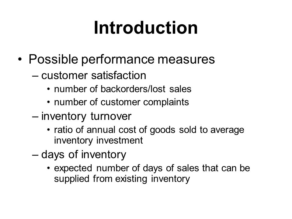 Introduction Possible performance measures customer satisfaction