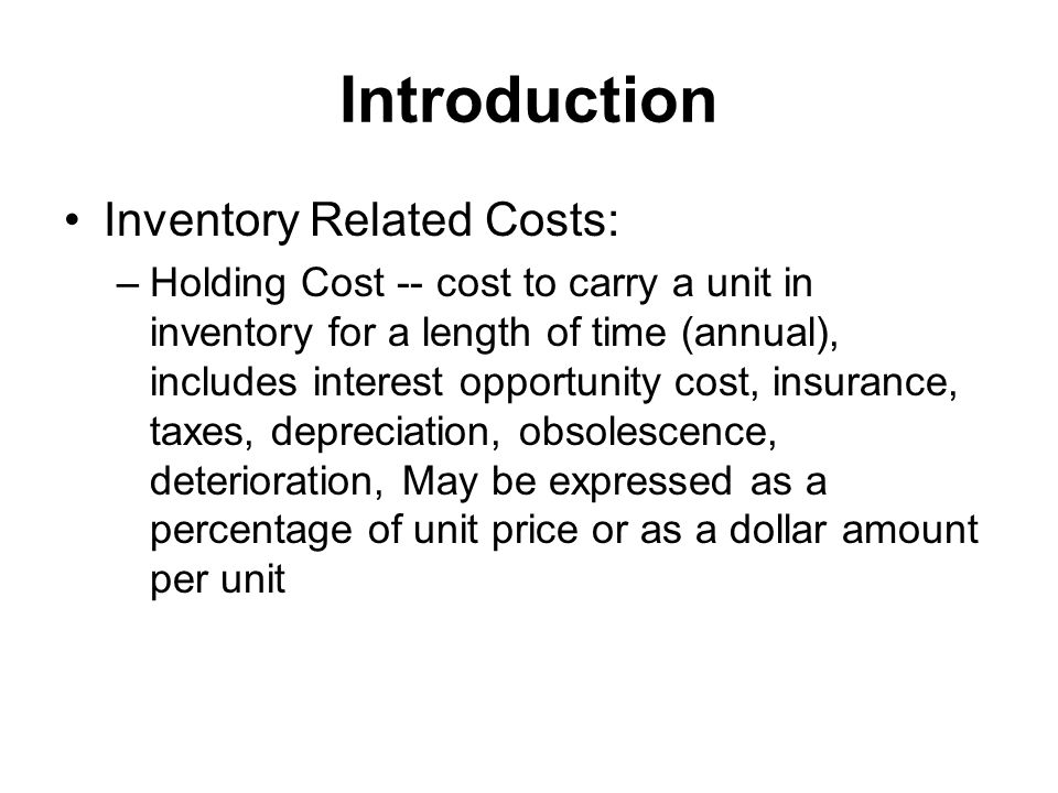Introduction Inventory Related Costs: