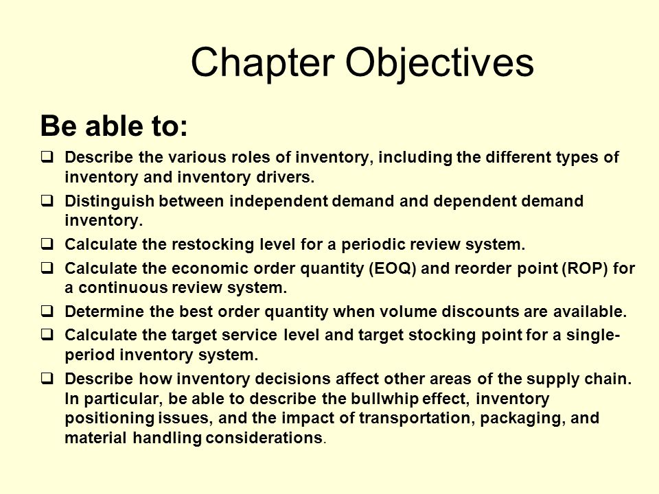 Chapter Objectives Be able to: