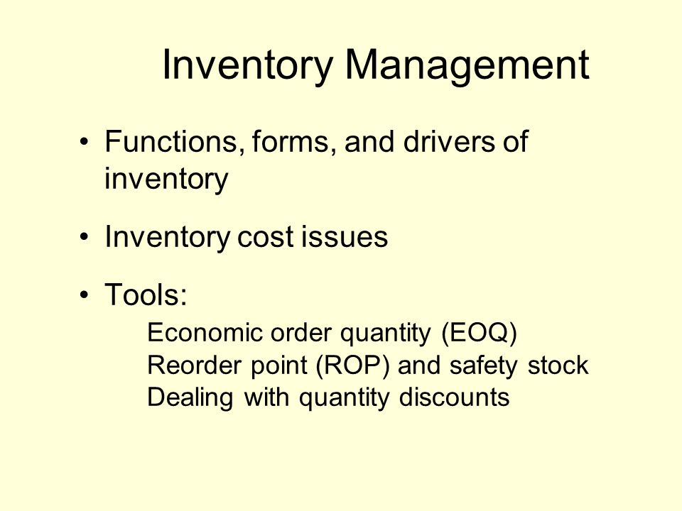 Inventory Management Functions, forms, and drivers of inventory