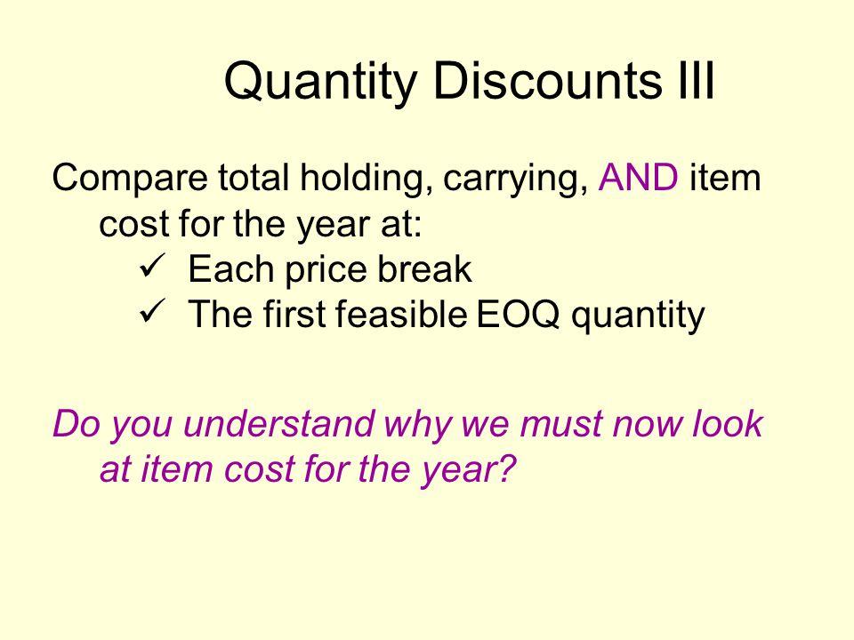 Quantity Discounts III