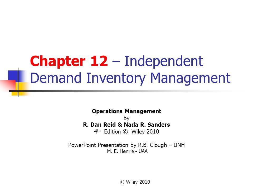 Chapter 12 – Independent Demand Inventory Management