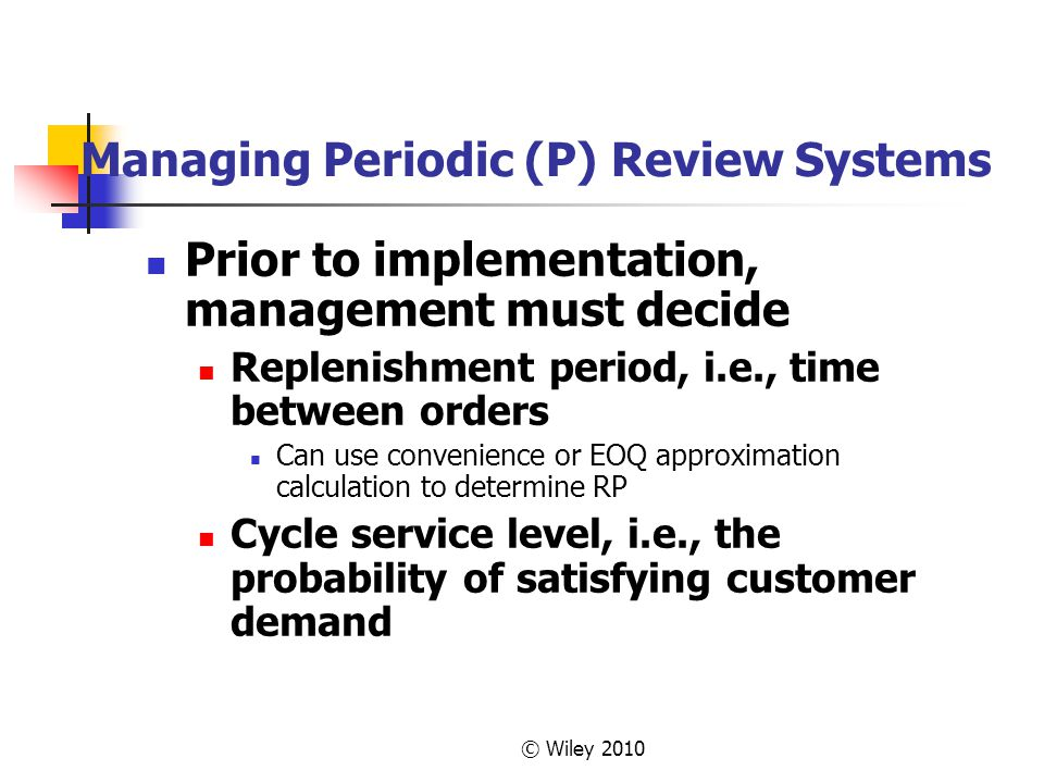 Managing Periodic (P) Review Systems