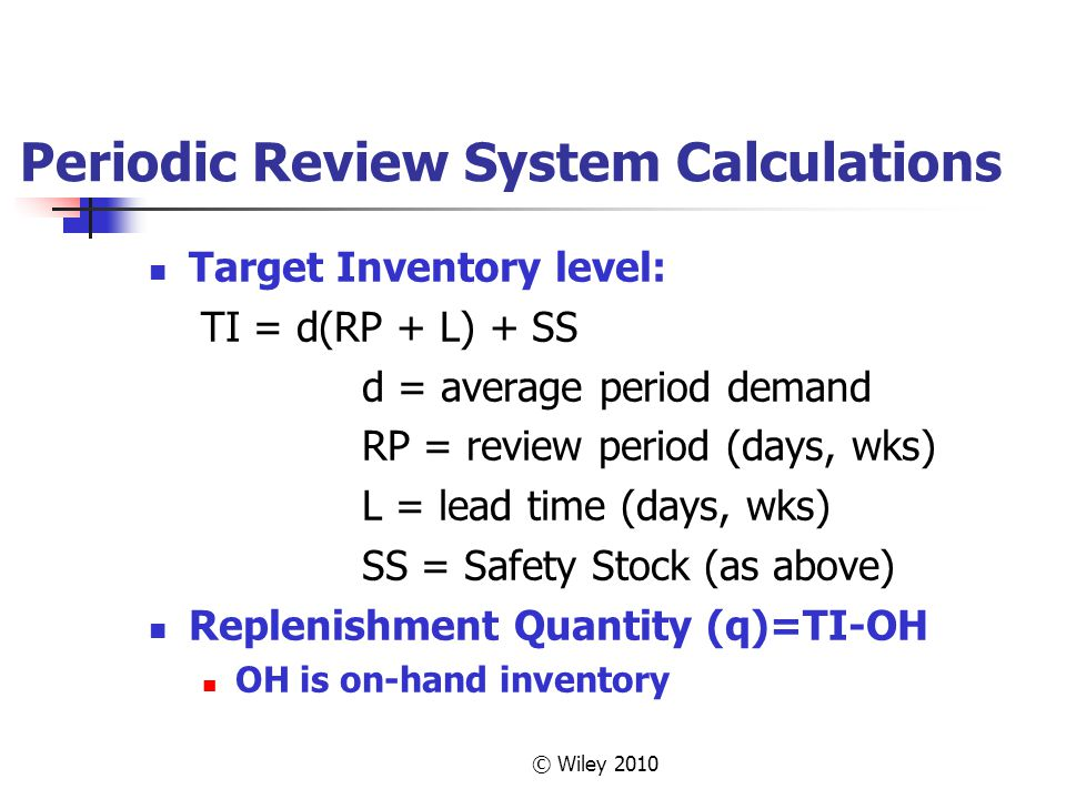 Periodic Review System Calculations