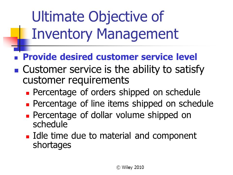 Ultimate Objective of Inventory Management
