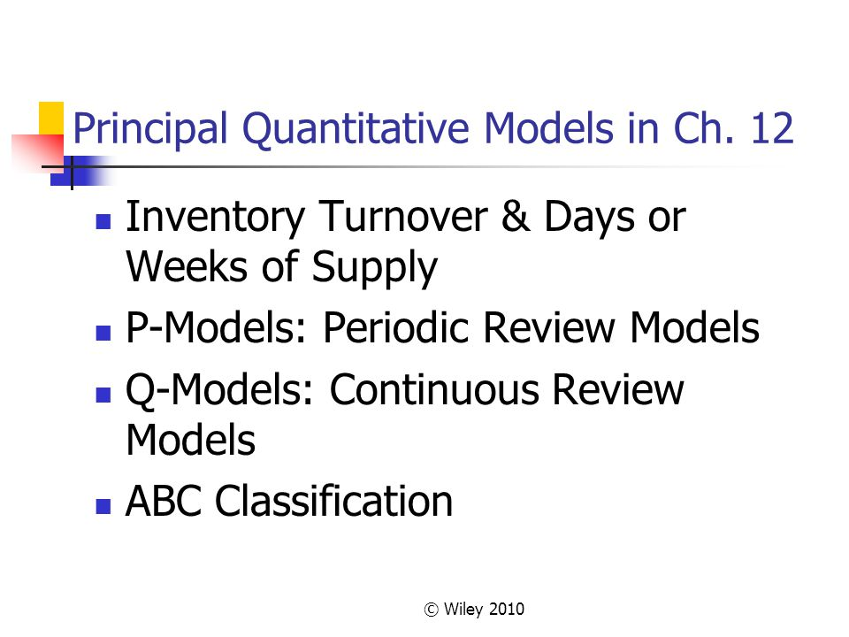 Principal Quantitative Models in Ch. 12