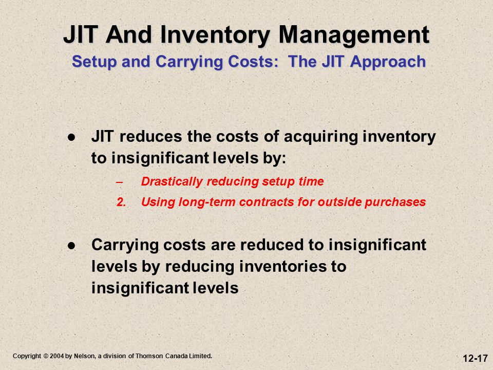 JIT And Inventory Management Setup and Carrying Costs: The JIT Approach