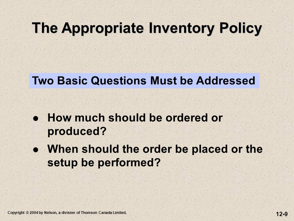 The Appropriate Inventory Policy