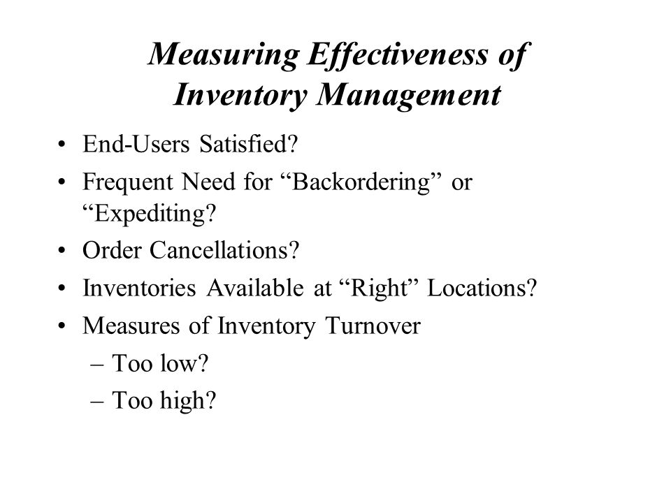 Measuring Effectiveness of Inventory Management